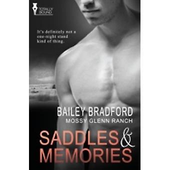 Mossy Glenn Saddles and Memories by Bradford & Bailey