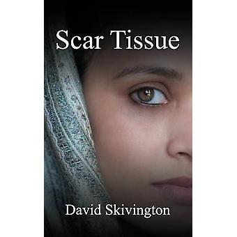 Scar Tissue by Skivington & David