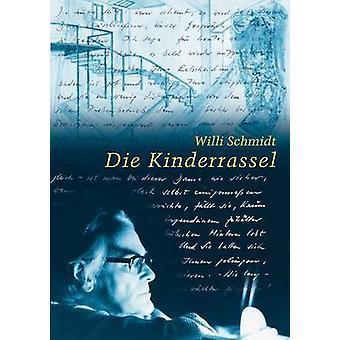 Die KinderrasselBriefe by Schmidt & Willi