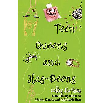 Teen Queens and HasBeens by Hopkins & Cathy