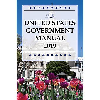 The United States Government Manual 2019 by TBD