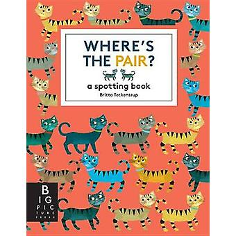 Where's the Pair? by Britta Teckentrup - Britta Teckentrup - 97807636
