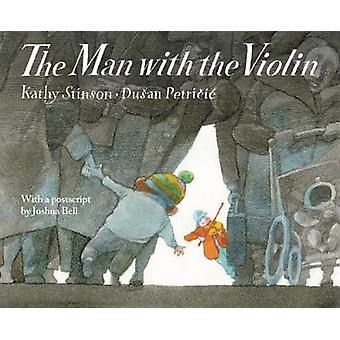 Man With the Violin by Kathy Stinson