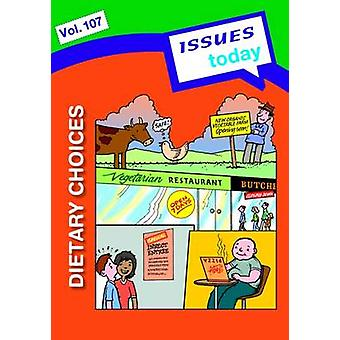 Dietary Choices Issues Today Series by Cara Acred - 9781861687340 Book