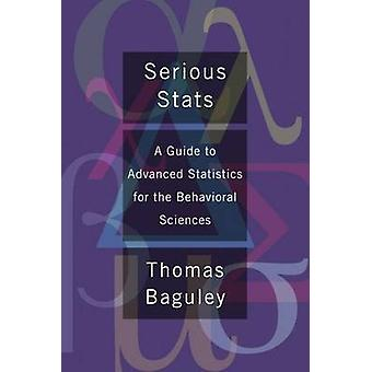 Serious Stats - A Guide to Advanced Statistics for the Behavioral Scie