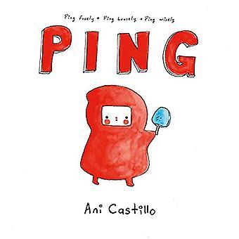 Ping by Ani Castillo - 9780316424646 Book
