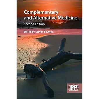 Complementary and Alternative Medicine (2nd Revised edition) by Steve