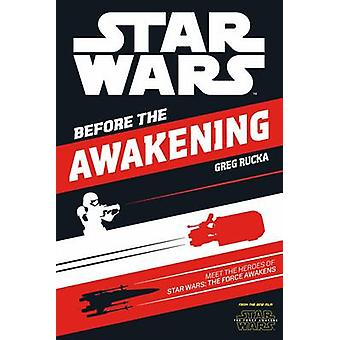 Star Wars - The Force Awakens - Before the Awakening - Meet the Heroes o