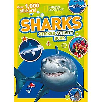 Sharks Sticker Activity Book - Over 1 -000 stickers! by National Geogr