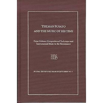 Tielman Susato and the Music of His Time - Print Culture - Composition