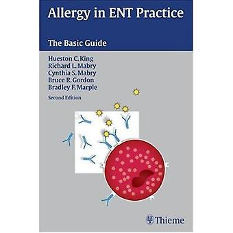 Allergy in Ent Practice - The Basic Guide (2nd) by Richard L Mabry - B