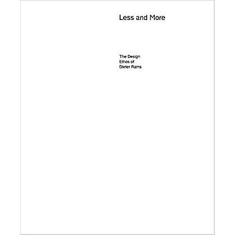 Less and More - The Design Ethos of Dieter Rams by Klaus Klemp - Keiko
