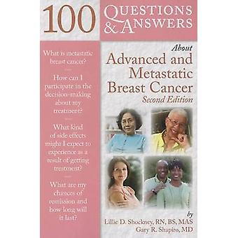 100 Questions & Answers About Advanced & Metastatic Breast Cancer (2n
