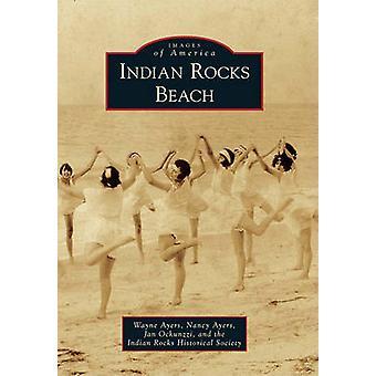 Indian Rocks Beach by Wayne Ayers - Nancy Ayers - Jan Ockunzzi - Indi