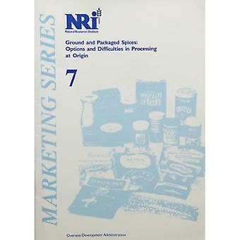 Boden und verpackten Gewürze: Möglichkeiten und Schwierigkeiten bei der Verarbeitung am Ursprung (NRI Marketing)