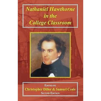 Nathaniel Hawthorne in the College Classroom - Contexts - Materials -