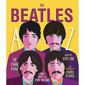 The Beatles A to Z - The iconic band - from Apple Corp to Zebra Crossi