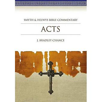 Acts by J Bradley Chance - 9781573120807 Book