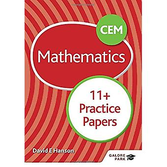 CEM 11+ Mathematics Practice Papers by David E Hanson - 9781510449718