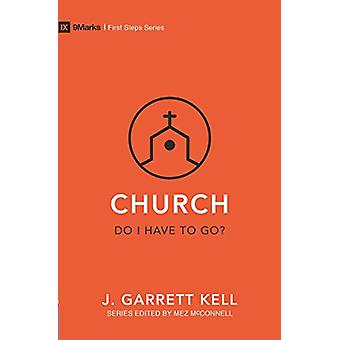 Church - Do I Have to Go? by Kell Garrett - 9781527104266 Book