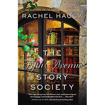 The Fifth Avenue Story Society by Rachel Hauck - 9780310350927 Book