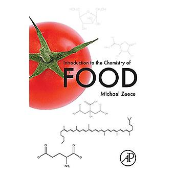 Introduction to the Chemistry of Food by Michael Zeece - 978012809434
