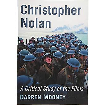 Christopher Nolan - Een kritische studie van de films door Darren Mooney - 9