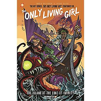 """The Only Living Girl #1 """"the Island at the Edge of Infinity"""""""