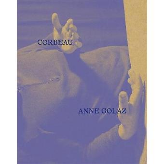 Corbeau by Anne Golaz - 9781910164747 Book