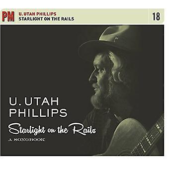 Utah Phillips - Starlight på skinner: A sangbog [CD] USA import