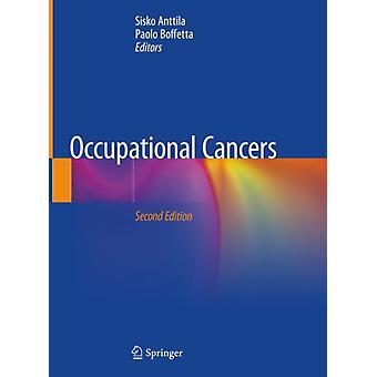 Arbejdsrelaterede kræftformer af redigeret af Sisko Anttila & Redigeret af Paolo Boffetta