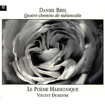 D. Brel - Daniel Brel: Importação de Quatre Chemins De M Lancolie [CD] EUA
