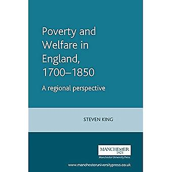 Poverty and Welfare in England, 1700-1850 (Manchester Studies in Modern History)