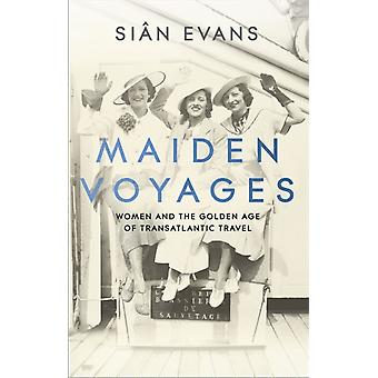 Maiden Voyages by Evans & Sian