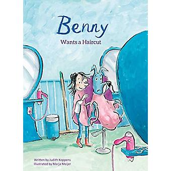 Benny Wants a Haircut by Koppens & Judith