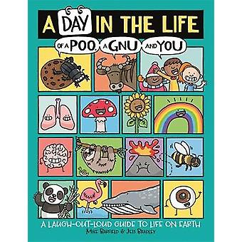 A Day in the Life of a Poo a Gnu and You Winner of the Blue Peter Book Award 2021