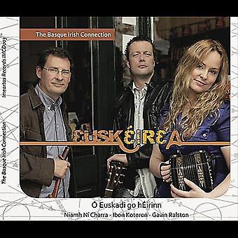 Niamh N Charra/Ibon Koteron/Gavin Ralston - Euskirea-den baskiske irske forbindelse [CD] USA import