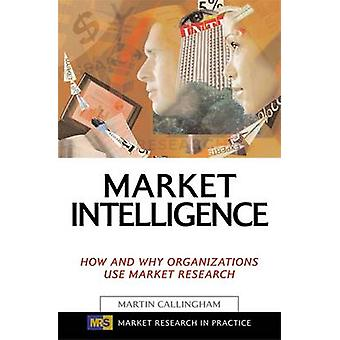 Market Intelligence by Martin Callingham - 9780749442019 Book