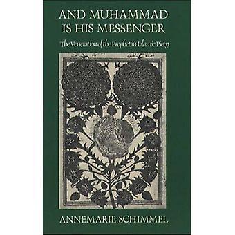 E Muhammad é seu mensageiro - A Veneração do Profeta no Islã