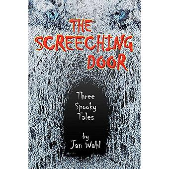 The Screeching Door - Three Spooky Tales by Jan Wahl - 9781593933708 B