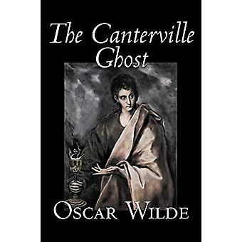 The Canterville Ghost by Oscar Wilde - 9781598188554 Book