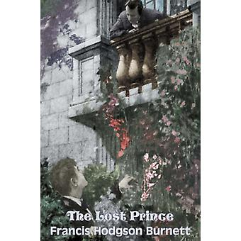 The Lost Prince by Frances Hodgson Burnett - Juvenile Fiction - Class