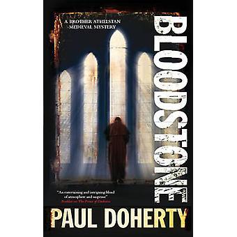 Bloodstone by Paul Doherty - 9781780295206 Book