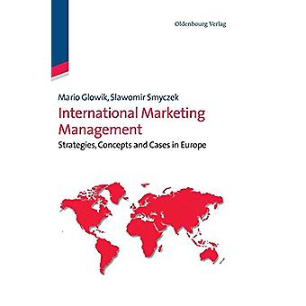 International Marketing Management - Strategies - Concepts and Cases i