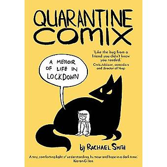 Quarantine Comix A Memoir of Life in Lockdown