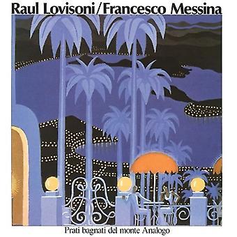 Lovisoni, Raul / Francesco Messina - Prati Bagnati Del Monte Analogo [Vinyl] USA import