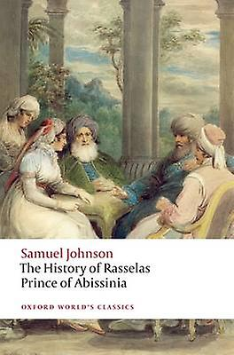 History of Rasselas Prince of Abissinia 9780199229970 by Samuel Joh...