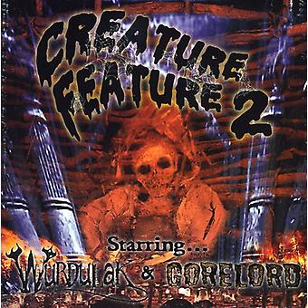 Gorelord/Wurdulak - Gorelord/Wurdulak: Vol. 2-Creature Feature USA import
