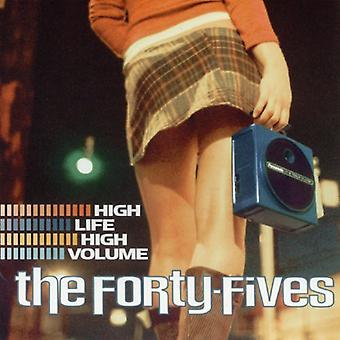Forty-Fives - High Life High Volume [CD] USA import