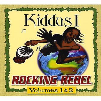 Kiddus jag - Rocking Rebel [CD] USA importerar